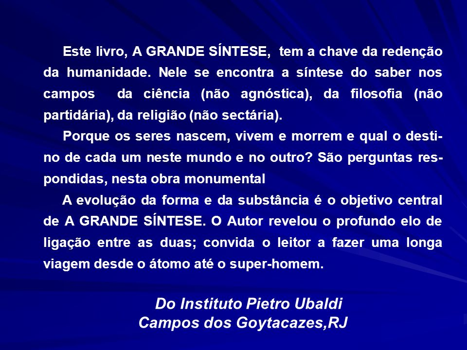 Do Instituto Pietro Ubaldi Campos dos Goytacazes,RJ