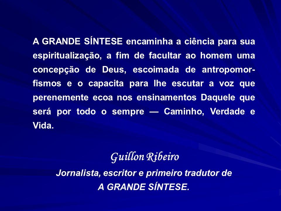 Jornalista, escritor e primeiro tradutor de