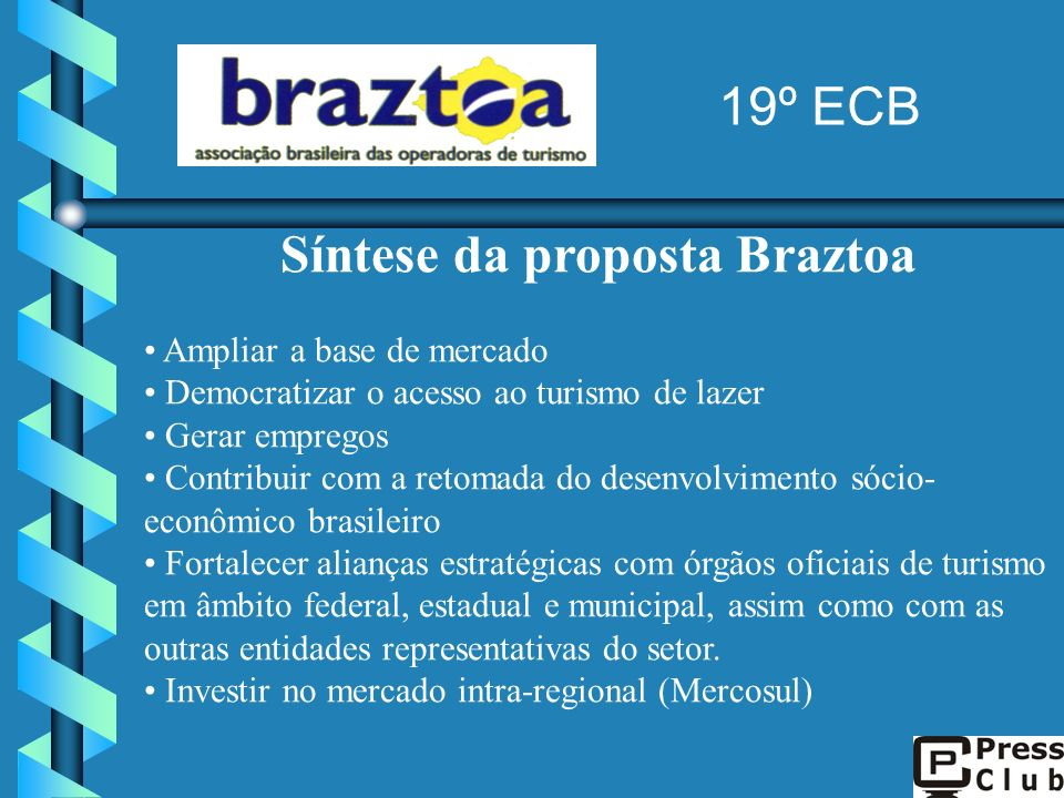Síntese da proposta Braztoa