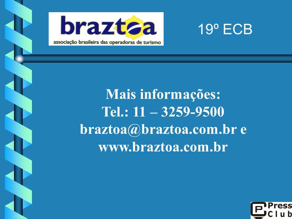 Tel.: 11 – 3259-9500 braztoa@braztoa.com.br e www.braztoa.com.br