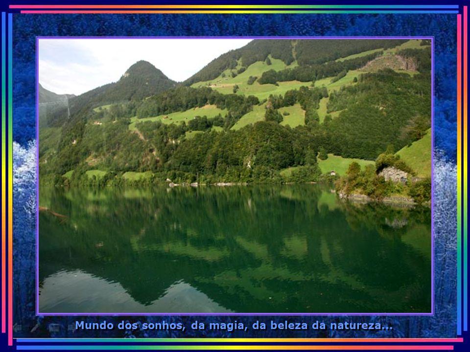 Mundo dos sonhos, da magia, da beleza da natureza...