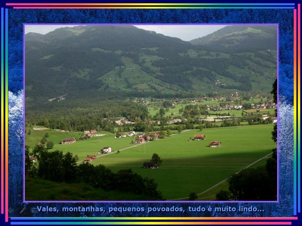 Vales, montanhas, pequenos povoados, tudo é muito lindo...