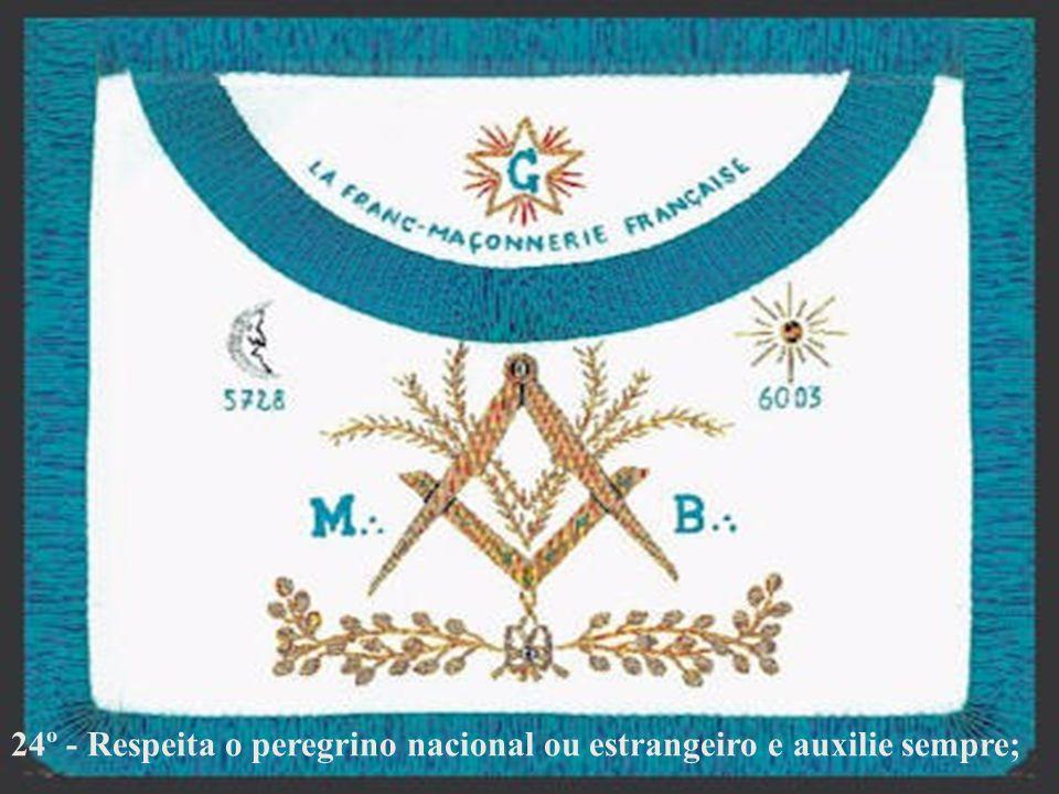 24º - Respeita o peregrino nacional ou estrangeiro e auxilie sempre;