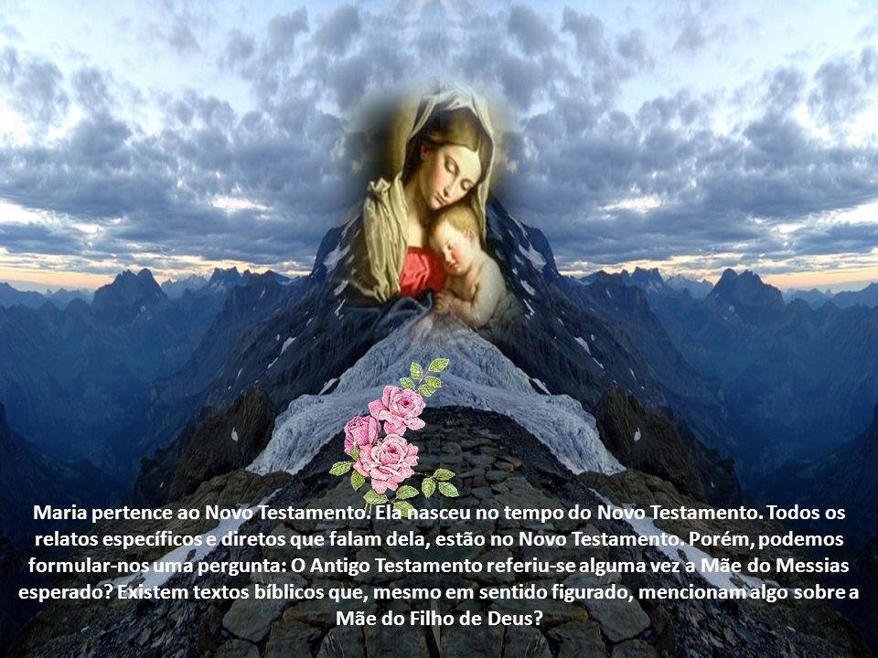 Maria pertence ao Novo Testamento