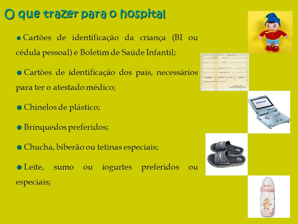 O que trazer para o hospital