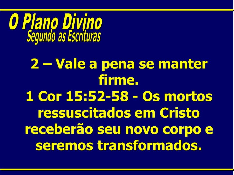 O Plano Divino Segundo as Escrituras.