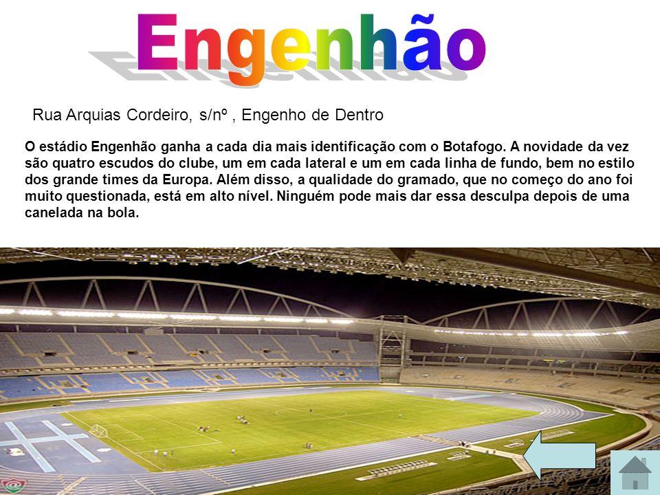 Engenhão Rua Arquias Cordeiro, s/nº , Engenho de Dentro