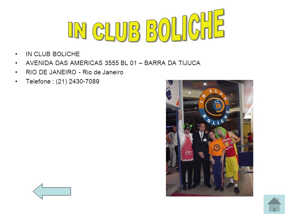 IN CLUB BOLICHE IN CLUB BOLICHE