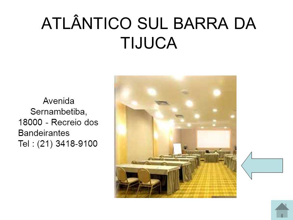 ATLÂNTICO SUL BARRA DA TIJUCA