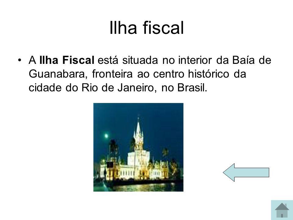 Ilha fiscal A Ilha Fiscal está situada no interior da Baía de Guanabara, fronteira ao centro histórico da cidade do Rio de Janeiro, no Brasil.