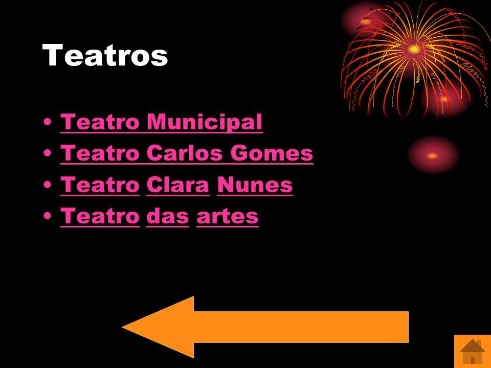 Teatros Teatro Municipal Teatro Carlos Gomes Teatro Clara Nunes