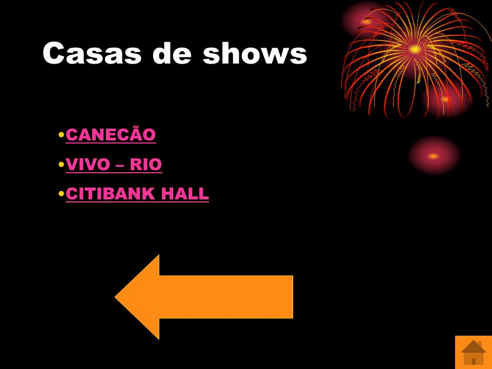 Casas de shows CANECÃO VIVO – RIO CITIBANK HALL