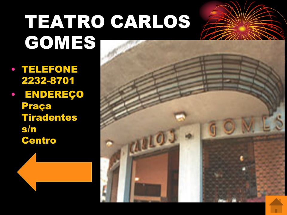 TEATRO CARLOS GOMES TELEFONE 2232-8701