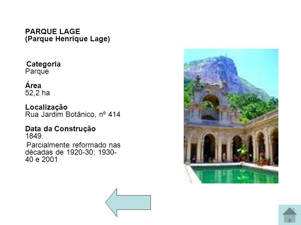 PARQUE LAGE (Parque Henrique Lage)