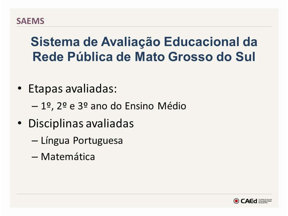 Sistema de Avaliação Educacional da Rede Pública de Mato Grosso do Sul