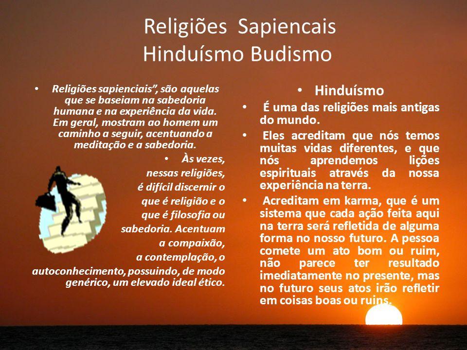 Religiões Sapiencais Hinduísmo Budismo