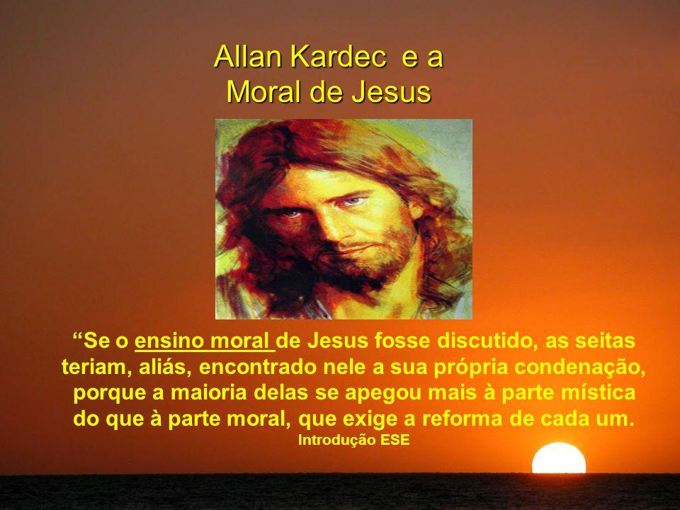 Allan Kardec e a Moral de Jesus