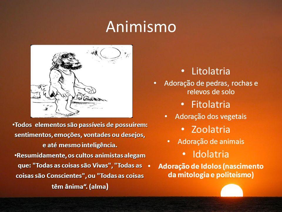 Adoração de Idolos (nascimento da mitologia e politeismo)
