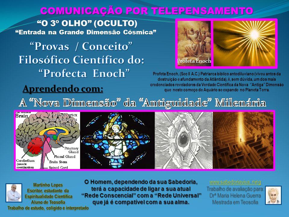 Filosófico Científico do: Profecta Enoch