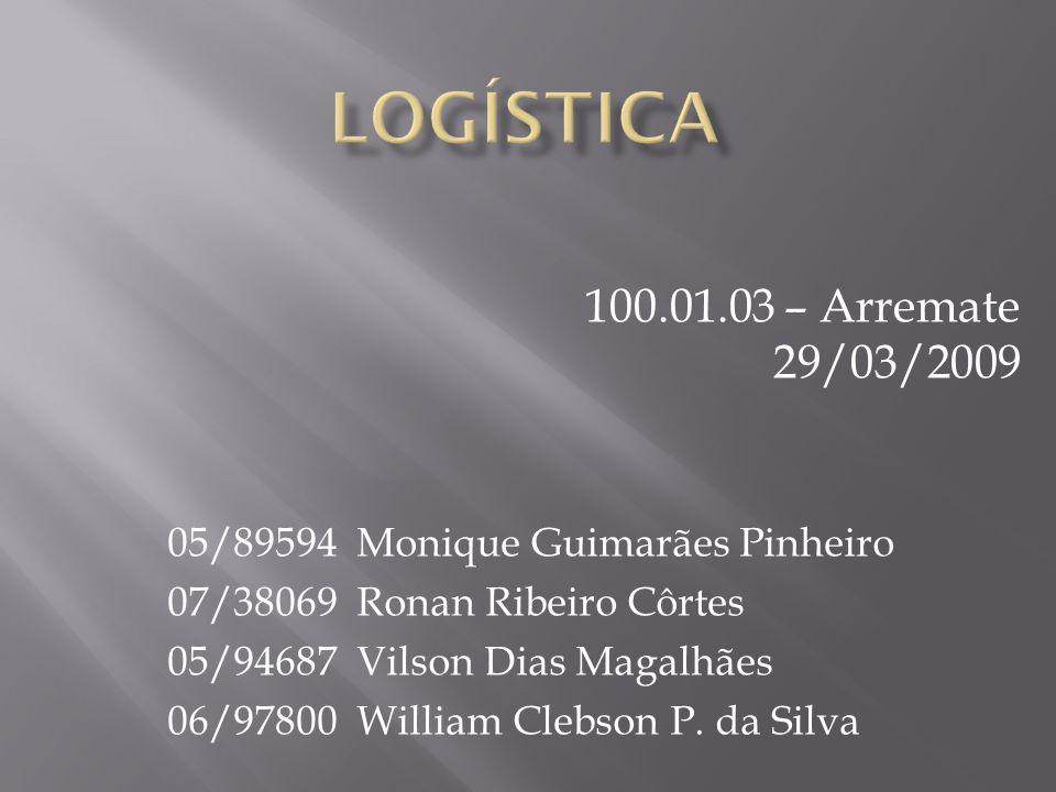 logística 100.01.03 – Arremate 29/03/2009