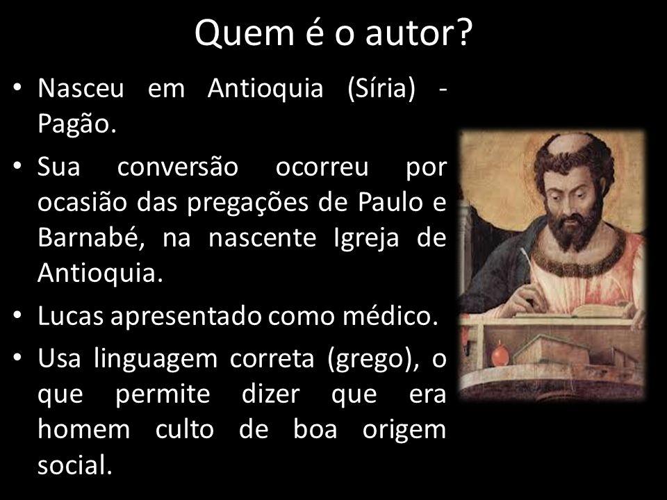 Quem é o autor Nasceu em Antioquia (Síria) - Pagão.
