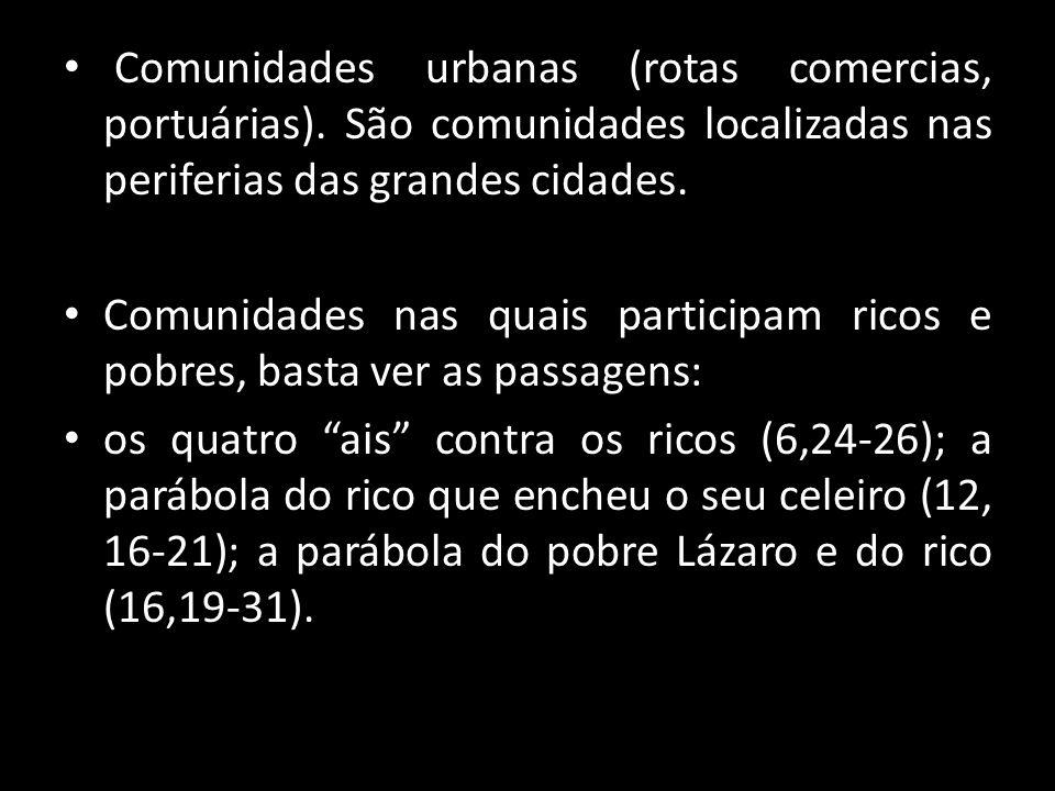 Comunidades urbanas (rotas comercias, portuárias)