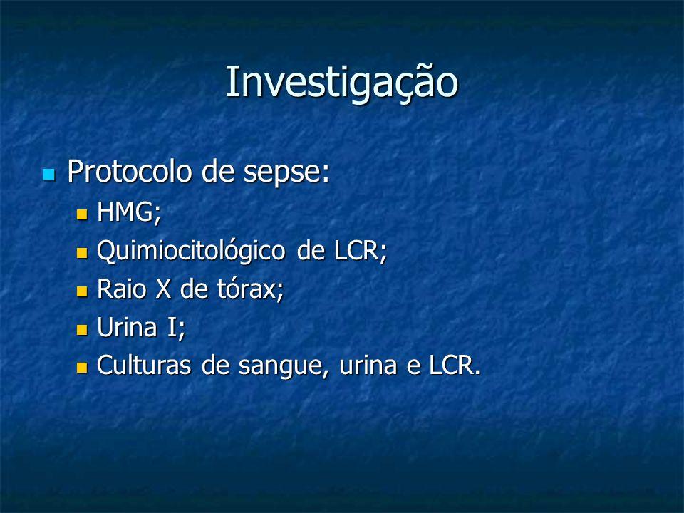 Investigação Protocolo de sepse: HMG; Quimiocitológico de LCR;