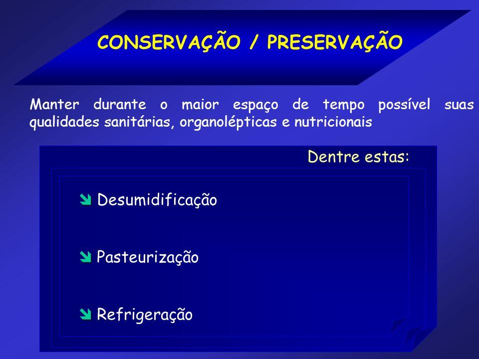 CONSERVAÇÃO / PRESERVAÇÃO