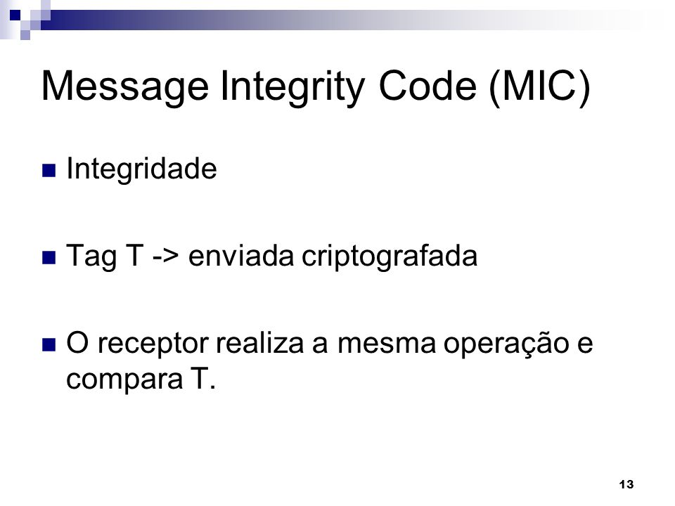 Message Integrity Code (MIC)