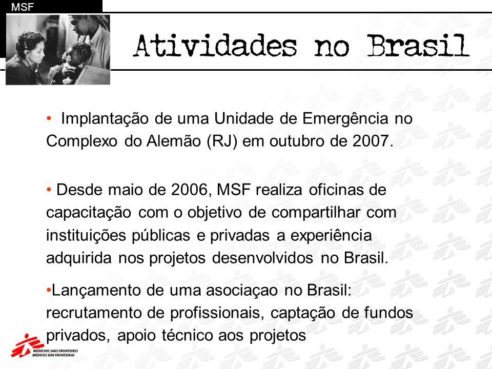 MSF Atividades no Brasil. Implantação de uma Unidade de Emergência no Complexo do Alemão (RJ) em outubro de 2007.
