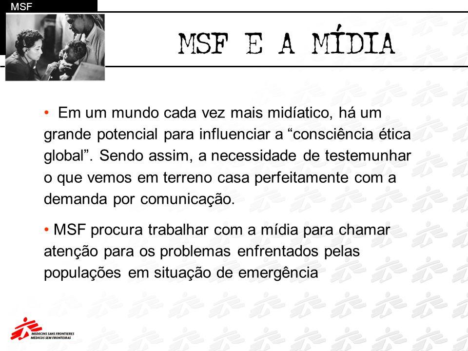 MSF MSF E A MÍDIA.