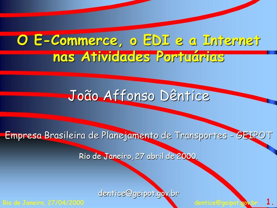 O E-Commerce, o EDI e a Internet nas Atividades Portuárias