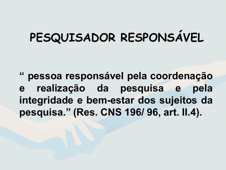 PESQUISADOR RESPONSÁVEL
