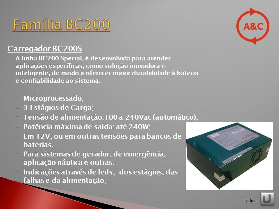 Família BC200 Carregador BC200S Microprocessado; 3 Estágios de Carga;