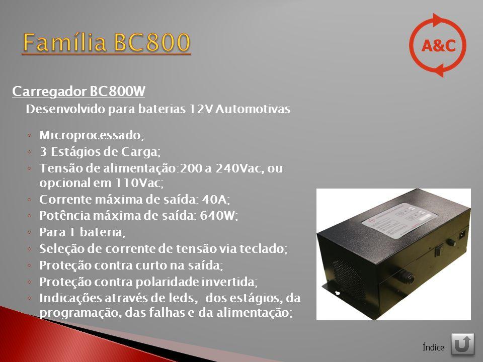 Família BC800 Carregador BC800W