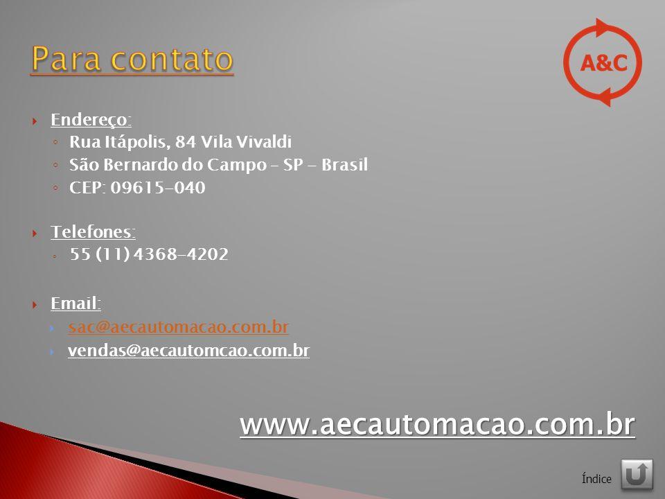 Para contato www.aecautomacao.com.br Endereço: