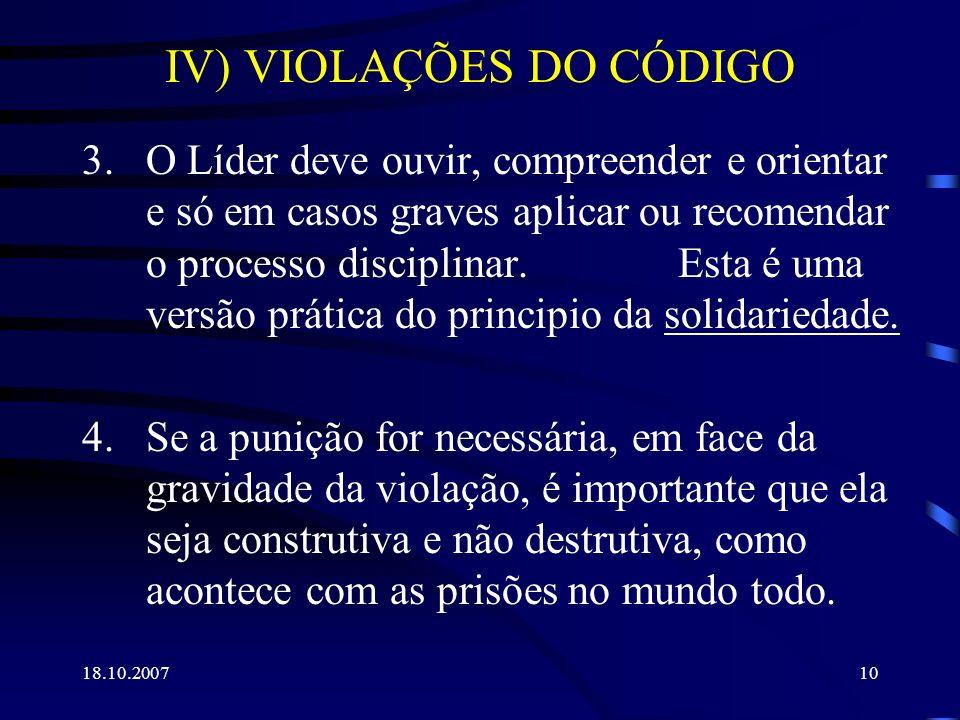 IV) VIOLAÇÕES DO CÓDIGO