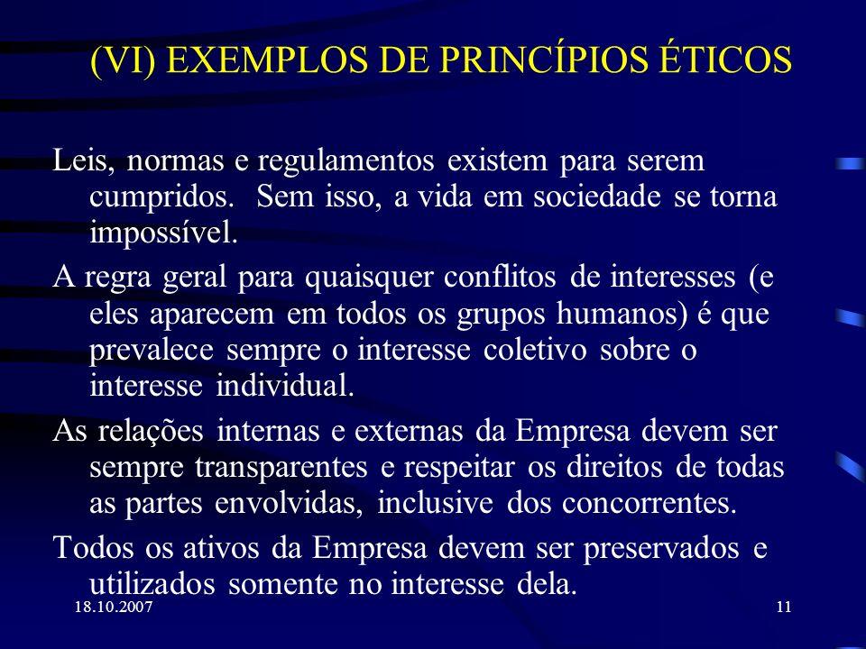 (VI) EXEMPLOS DE PRINCÍPIOS ÉTICOS