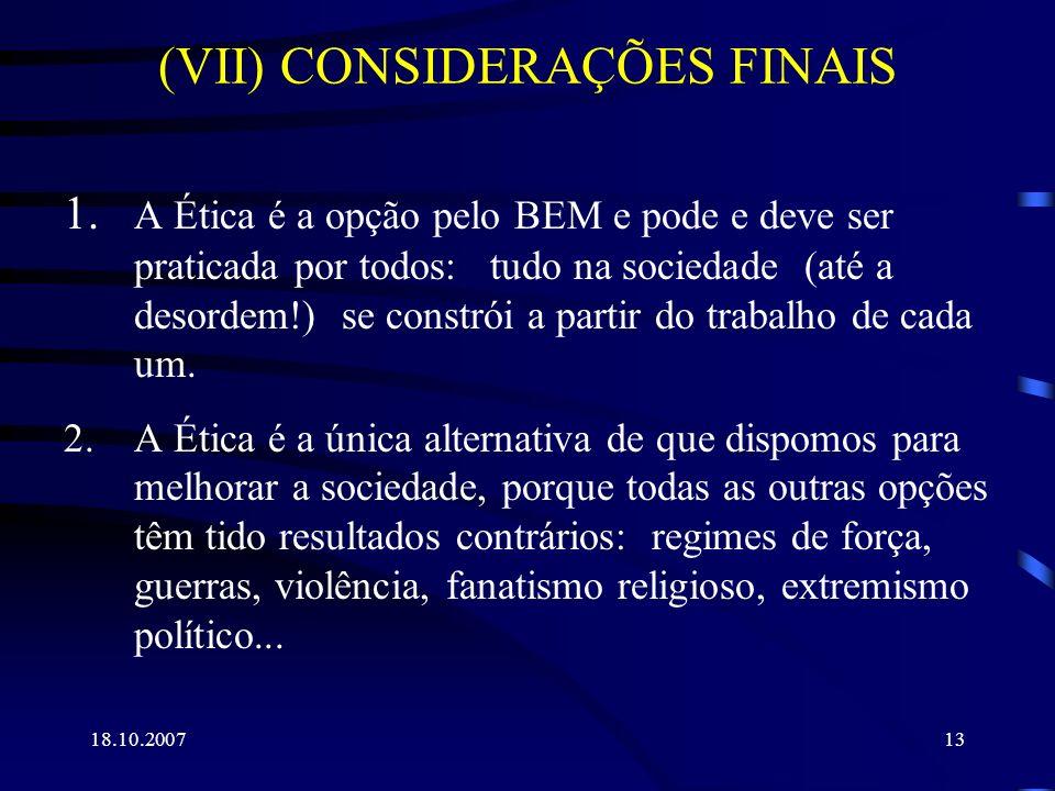 (VII) CONSIDERAÇÕES FINAIS