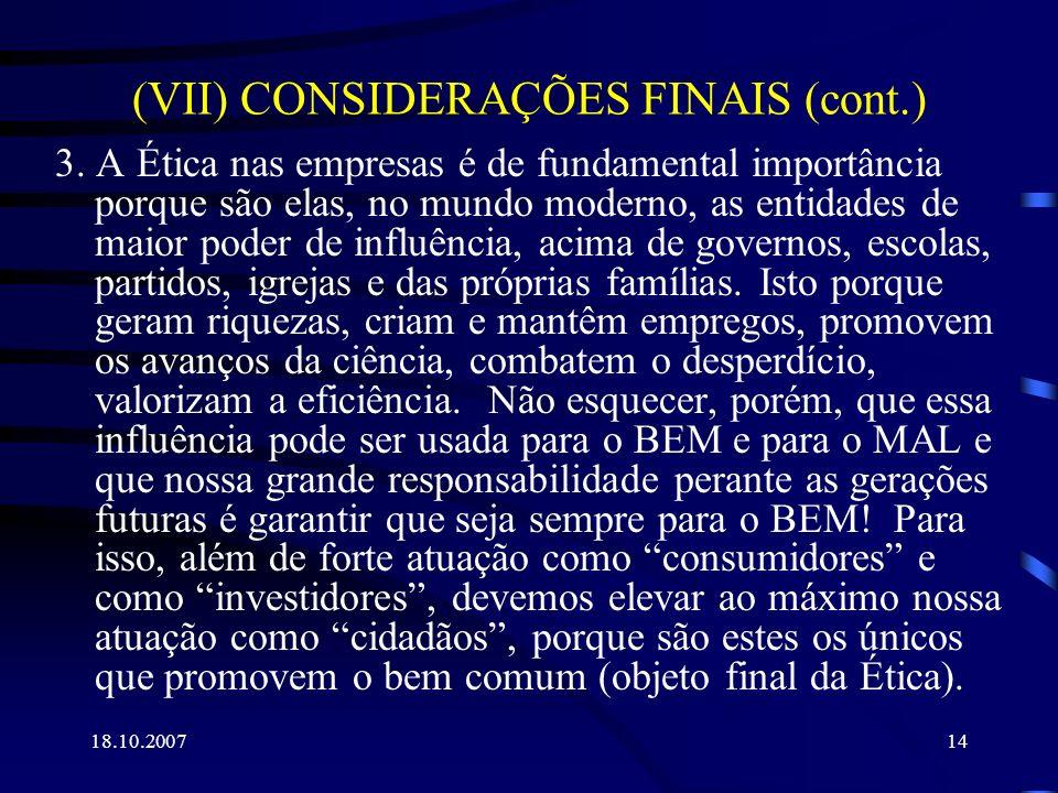 (VII) CONSIDERAÇÕES FINAIS (cont.)