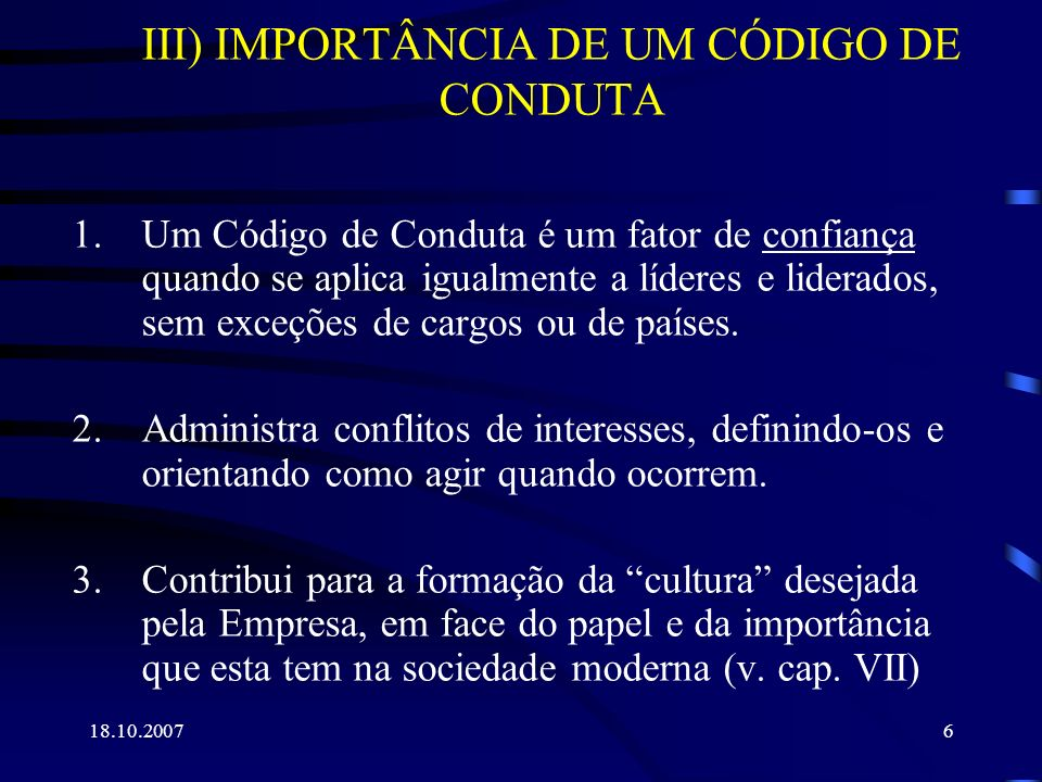 III) IMPORTÂNCIA DE UM CÓDIGO DE CONDUTA