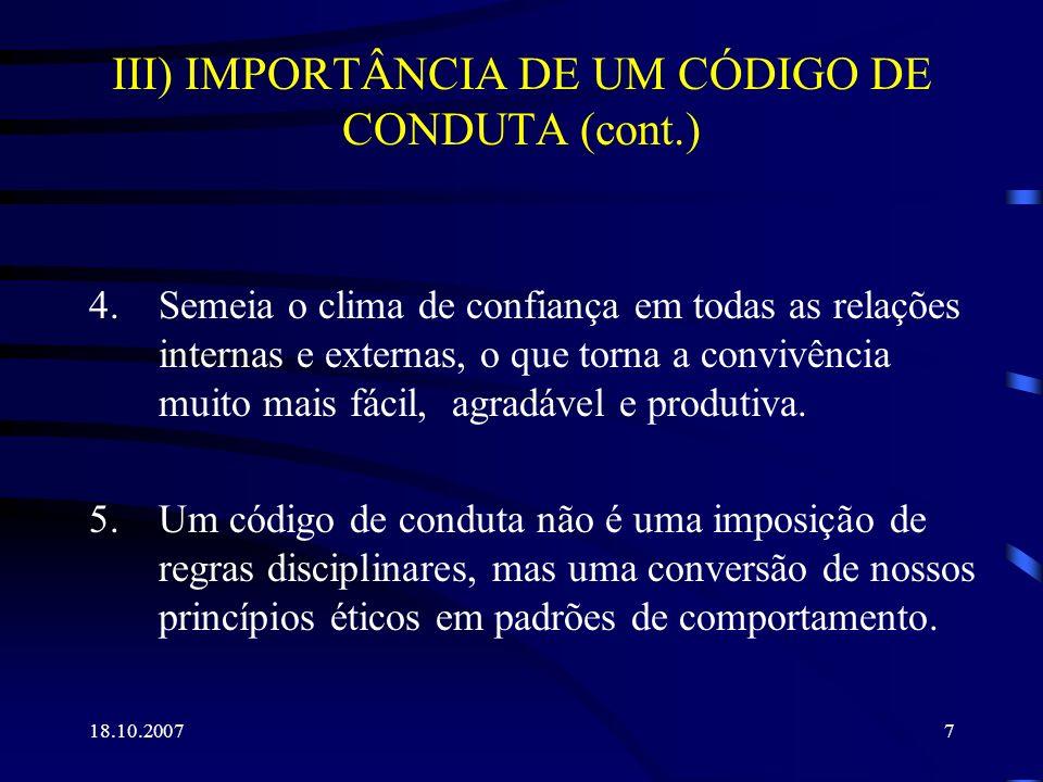 III) IMPORTÂNCIA DE UM CÓDIGO DE CONDUTA (cont.)
