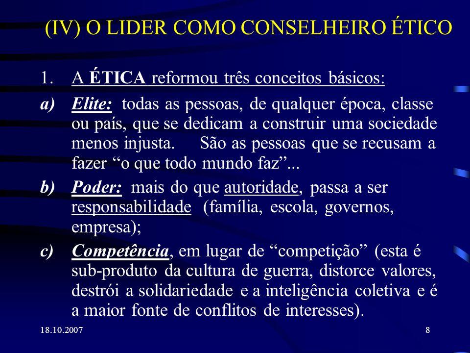 (IV) O LIDER COMO CONSELHEIRO ÉTICO