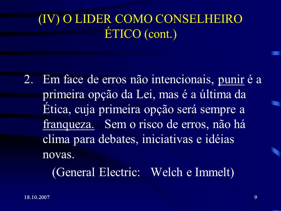 (IV) O LIDER COMO CONSELHEIRO ÉTICO (cont.)