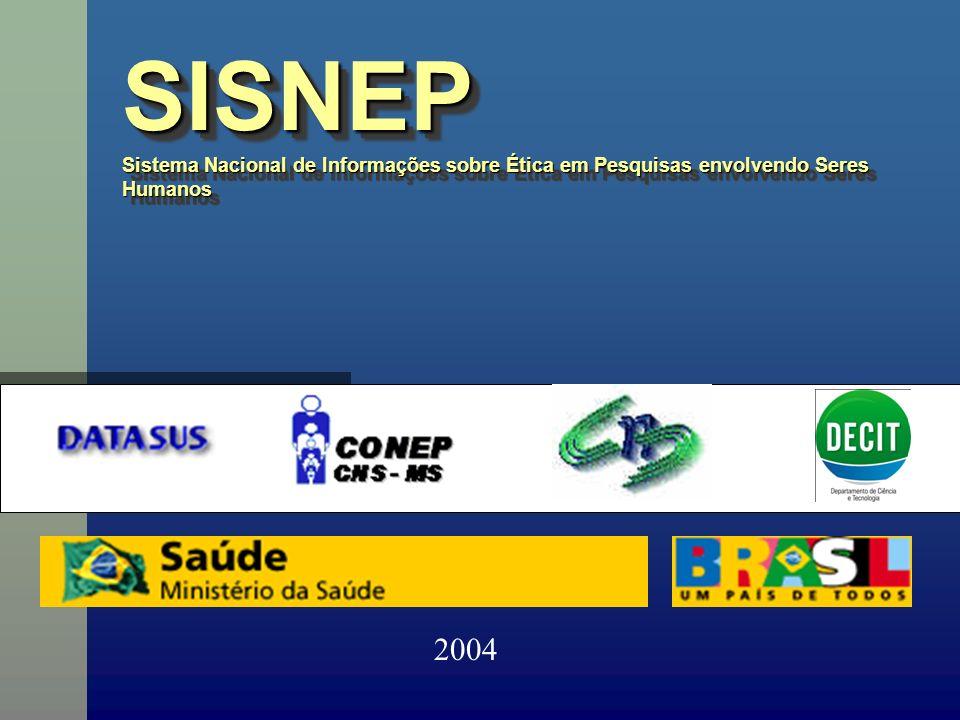 SISNEP Sistema Nacional de Informações sobre Ética em Pesquisas envolvendo Seres Humanos 2004