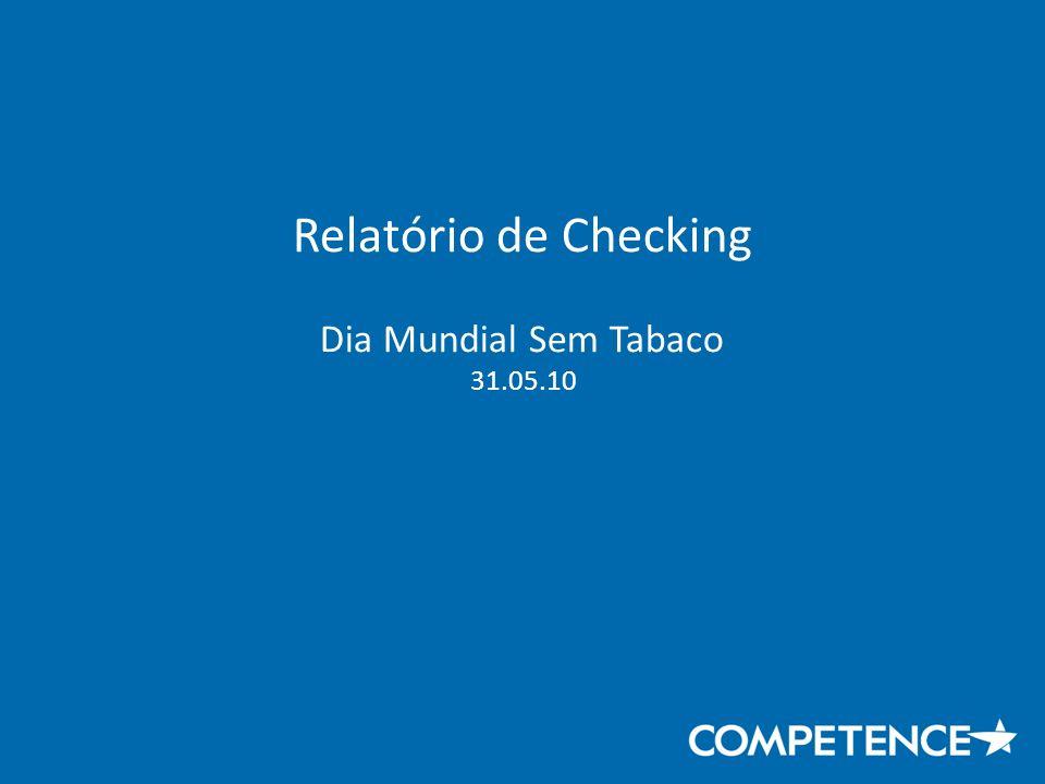 Relatório de Checking Dia Mundial Sem Tabaco 31.05.10