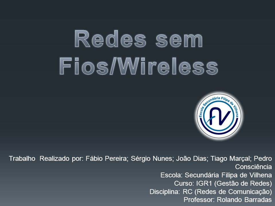Redes sem Fios/Wireless