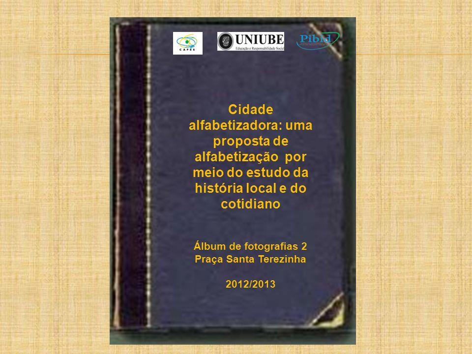 Cidade alfabetizadora: uma proposta de alfabetização por meio do estudo da história local e do cotidiano