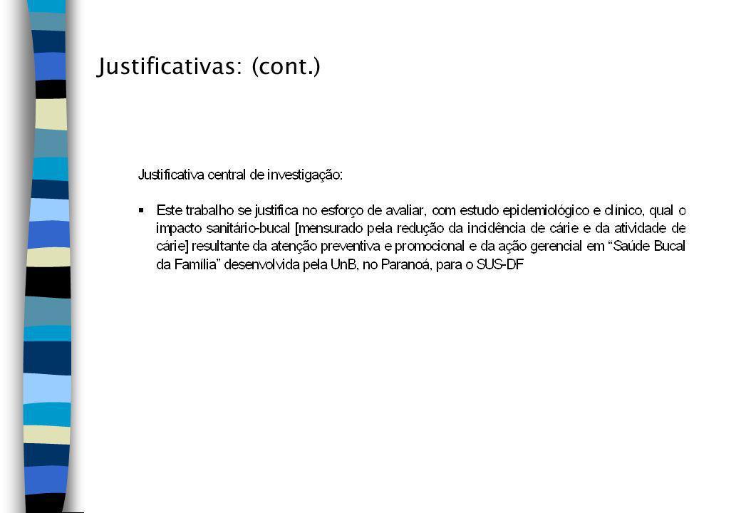 Justificativas: (cont.)