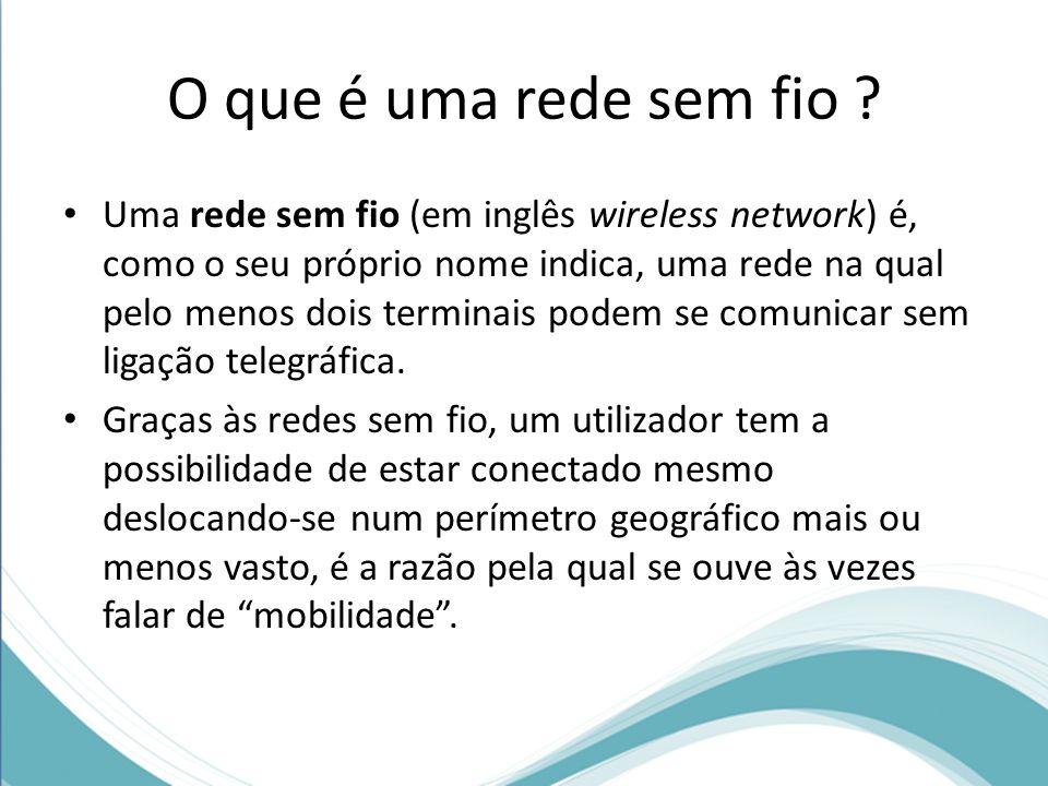 O que é uma rede sem fio